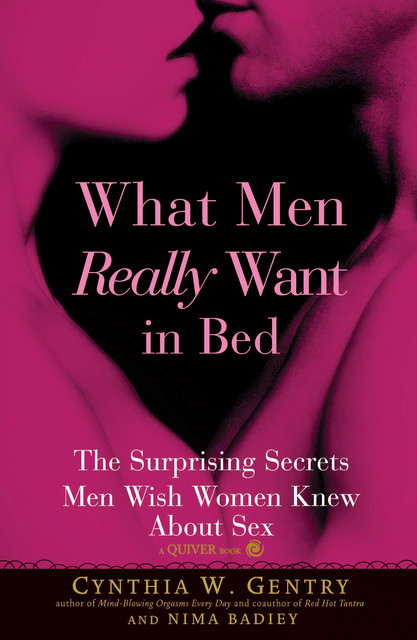 What Men Really Want In Bed, Cynthia W. Gentry