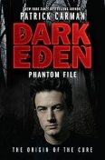 Dark Eden: Phantom File, Patrick Carman