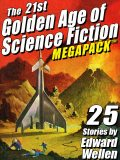 The 28th Golden Age of Science Fiction MEGAPACK ®: Edward Wellen (Vol. 2), Edward Wellen