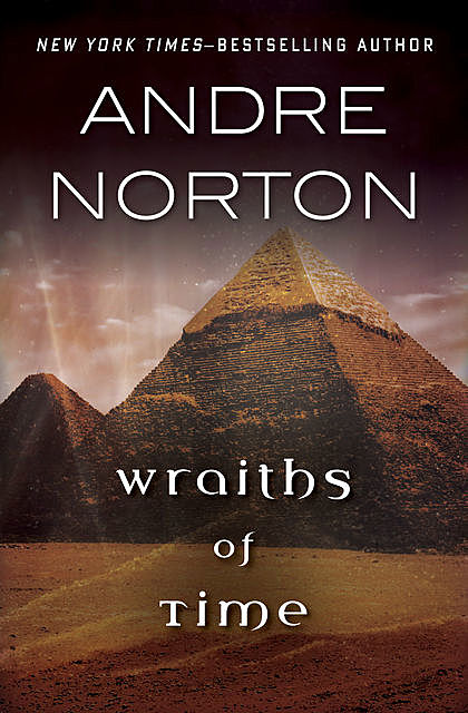 Wraiths of Time, Andre Norton