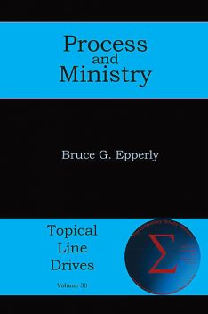 Process and Ministry, Bruce Epperly