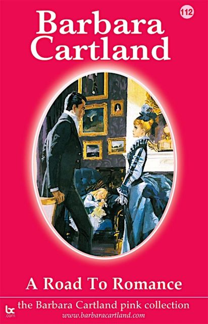 A Road to Romance, Barbara Cartland
