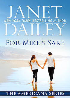 For Mike's Sake, Janet Dailey