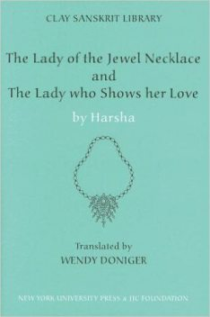 The Lady of the Jewel Necklace & The Lady who Shows her Love, Harsha
