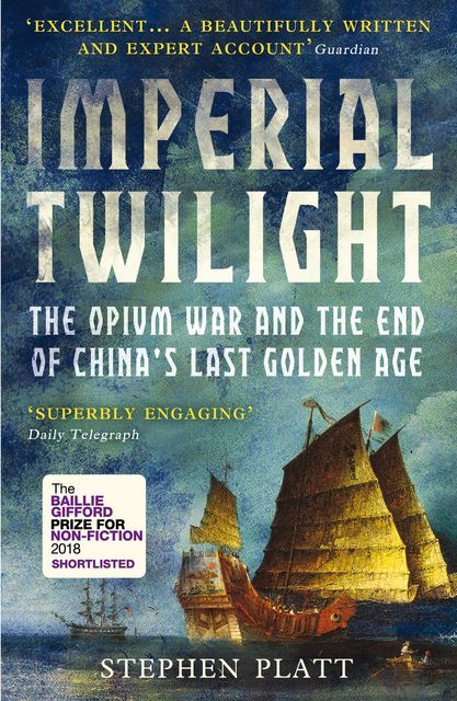 Imperial Twilight, Stephen R.Platt