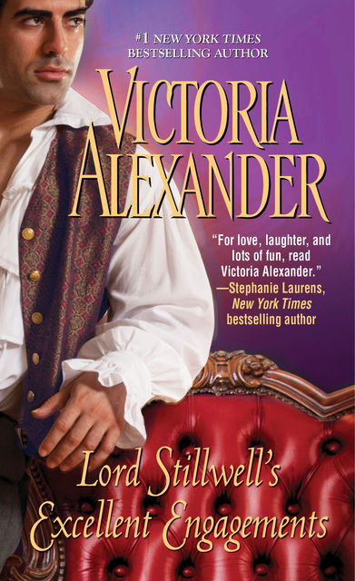 Lord Stillwell's Excellent Engagements, Victoria Alexander