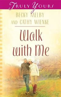 Walk With Me, Becky Melby