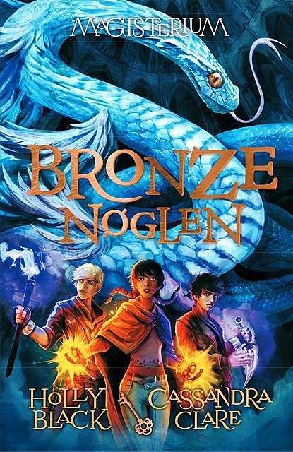 Magisterium 3: Bronzenøglen, Cassandra Clare, Holly Black