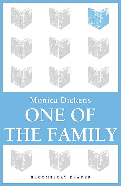 One of the Family, Monica Dickens