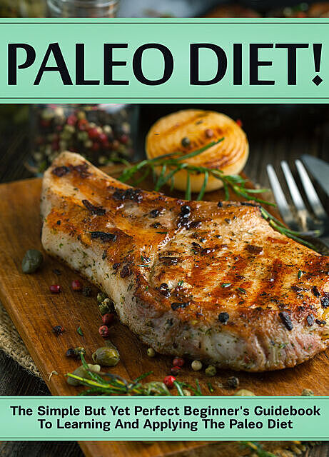 Paleo Diet, Old Natural Ways