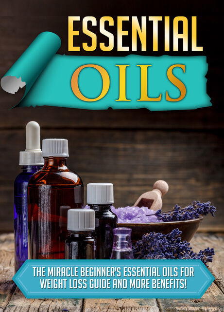 Essential Oils, Old Natural Ways