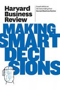 Harvard Business Review on Making Smart Decisions, Harvard Business Review