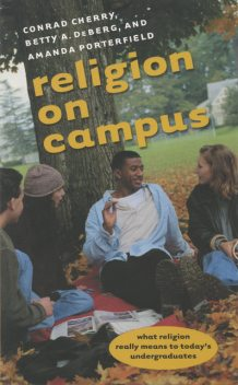 Religion on Campus, Amanda Porterfield, Conrad Cherry, Betty A. DeBerg