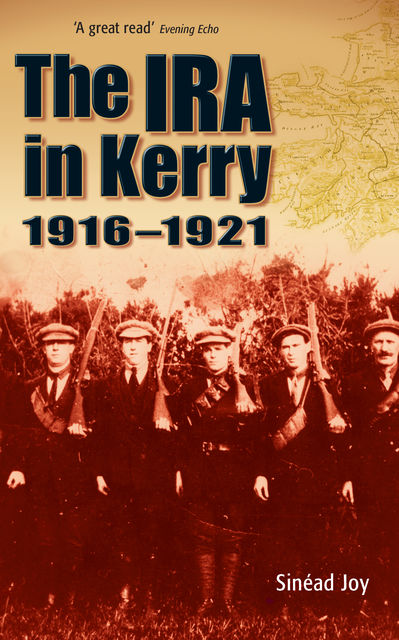 The IRA in Kerry 1916–1921, Sinead Joy
