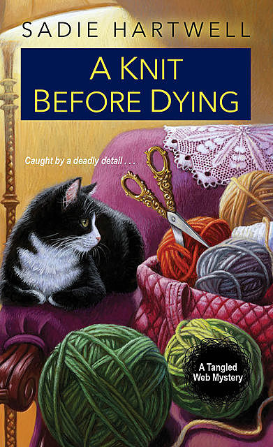 A Knit before Dying, Sadie Hartwell