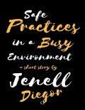 Safe Practices In a Busy Environment, Jenell Diegor