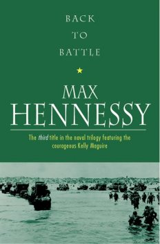 Back To Battle, Max Hennessy