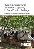 Building Agricultural Extension Capacity in Post-Conflict Settings, Anastasiya Shtaltovna, Catherine Ragasa, Christopher D. Pannkuk, Edwin C. Price, Hélder R. Gêmo, Ian Christoplos, Joseph King, Joshua Ringer, Kirk Edney, Linda R. Klein, M.W. A.P. Jayatilaka, Nicholaus M. Madden, Robert S, Roger Hanagriff, Vickie A. Sigman