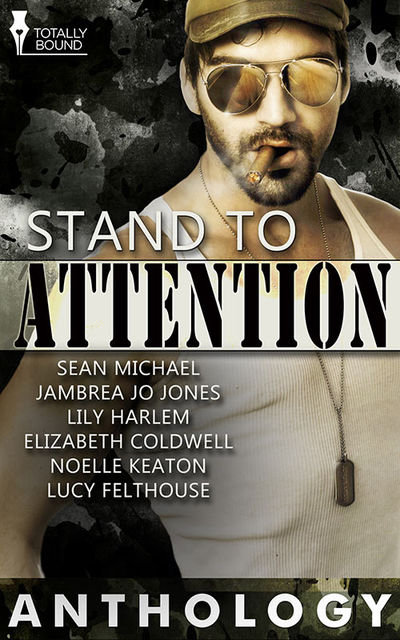 Stand to Attention, Lily Harlem, Sean Michael, Jambrea Jo Jones