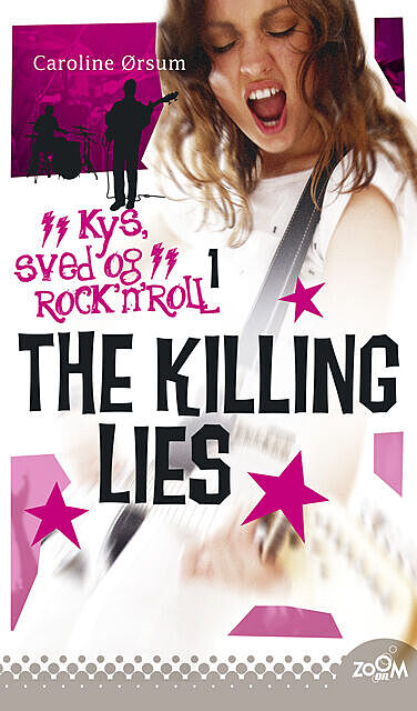 The Killing Lies, Caroline Ørsum