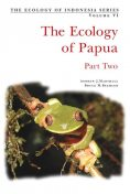 Ecology of Papua: Part Two, Andrew Marshall, Bruce M. Beehler