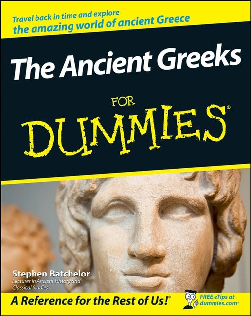 The Ancient Greeks For Dummies, Stephen Batchelor