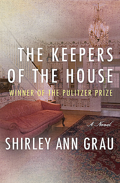 The Keepers of the House, Shirley Ann Grau