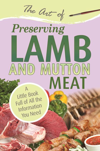 The Art of Preserving Lamb & Mutton,