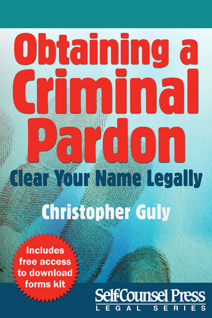 Obtaining A Criminal Pardon, Christopher Guly