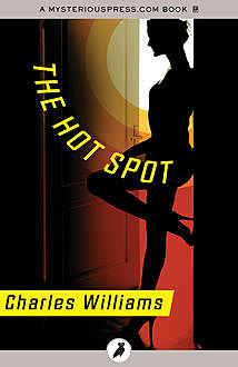 The Hot Spot, Charles Williams