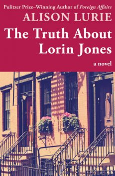 The Truth About Lorin Jones, Alison Lurie