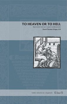 To Heaven or to Hell, O.P., David Thomas Orique