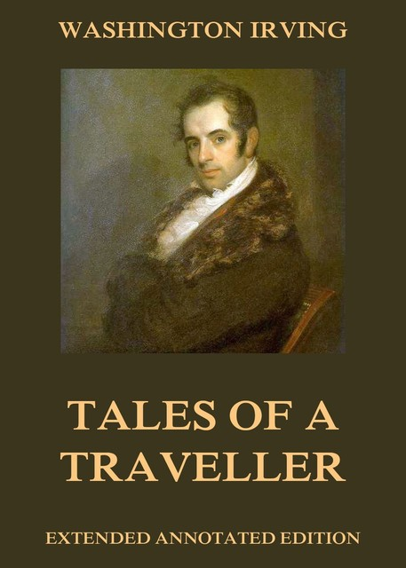 Tales Of A Traveller, Washington Irving