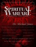 Spiritual Warfare Manual, Michael Jones