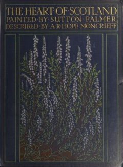 The Heart of Scotland, A.R. Hope Moncrieff