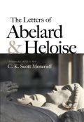 The Letters of Abelard and Heloise, C.K. Scott Moncrieff