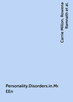 Personality.Disorders.in.Modern.Life.Second.Edition.eBook-EEn, Rowena Ramnath, Sarah Meagher, Seth Grossman, Theodore Millon, Carrie Millon