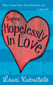 Signed, Hopelessly in Love, Lauri Kubuitsile