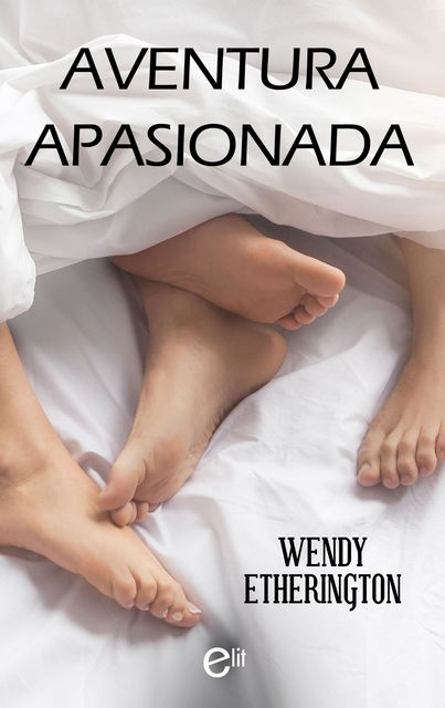 Aventura apasionada, Wendy Etherington