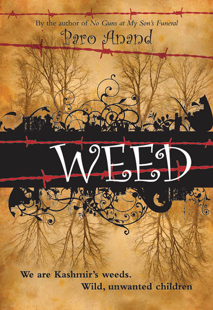 Weed, Paro Anand