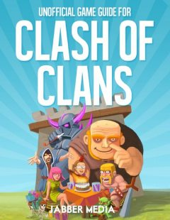 Unofficial Game Guide for Clash of Clans, Jabber Media