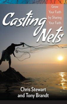 Casting Nets, Chris Stewart, Tony Brandt