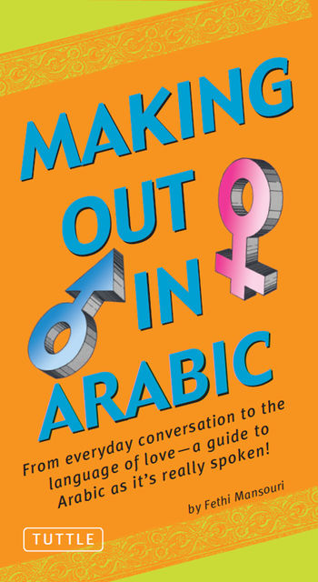 Making Out in Arabic, Fethi Mansouri