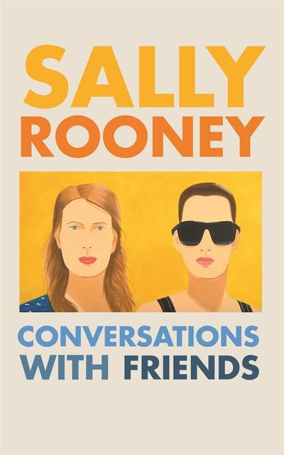 Conversations with Friends, Sally Rooney