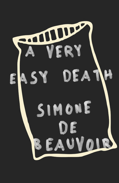 A Very Easy Death, Simone de Beauvoir