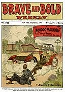 A Hoodoo Machine; or, The Motor Boys' Runabout No. 1313. Brave and Bold Weekly No. 363, NA