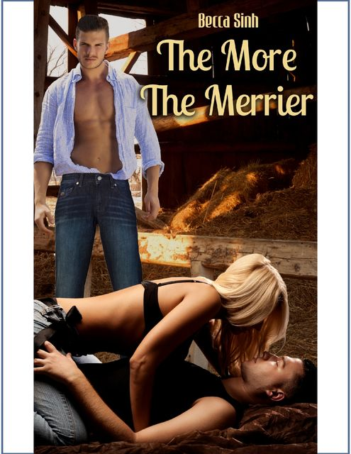 The More, The Merrier!, Becca Sinh