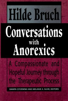 Conversations with Anorexics, Hilde Bruch