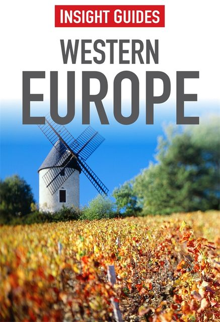 Insight Guides: Western Europe, Insight Guides