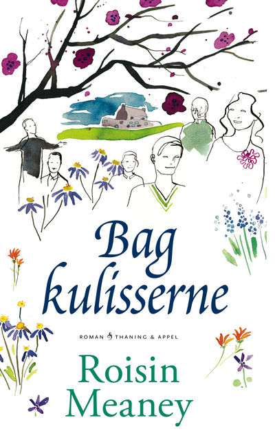 Bag kulisserne, Roisin Meaney
